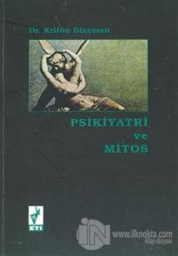 Psikiyatri ve Mitos