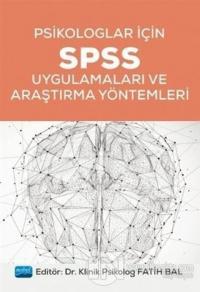 Psikologlar İçin SPSS Uygulamaları ve Araştırma Yöntemleri