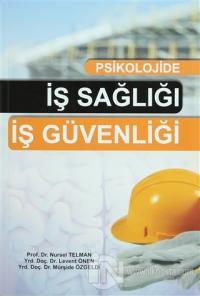 Psikolojide İş Sağlığı İş Güvenliği