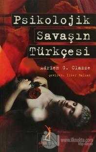 Psikolojik Savaşın Türkçesi