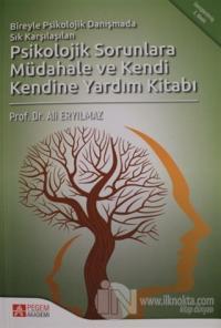 Psikolojik Sorunlara Müdahale ve Kendi Kendine Yardım Kitabı