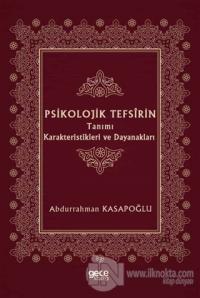 Psikolojik Tefsirin Tanımı Karakteristikleri ve Dayanakları