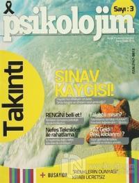 Psikolojim Aylık Psikoloji Dergisi Sayı : 3 Temmuz 2014