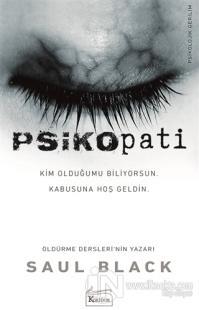 Psikopati %30 indirimli Saul Black