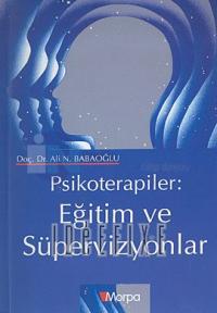 Psikoterapiler : Eğitim ve Süpervizyonlar