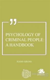 Psychology of Criminal People: A Handbook