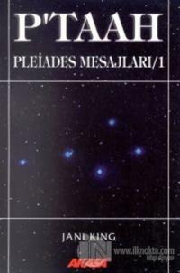 P'taah Pleiades Mesajları / 1