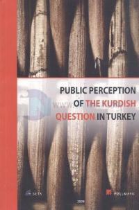 Public Perception of The Kurdish Question In Turkey