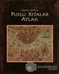 Puslu Kıtalar Atlası (Ciltli)