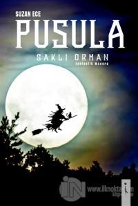 Pusula - Saklı Orman