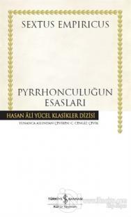 Pyrrhonculuğun Esasları (Ciltli) %23 indirimli Sextus Empiricus