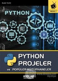 Python Projeler ve Popüler Kütüphaneler Burak Yıldız