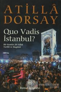 Quo Vadis İstanbul? %23 indirimli Atilla Dorsay