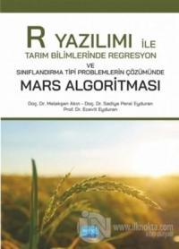 R Yazılımı ile Tarım Bilimlerinde Regresyon ve Sınıflandırma Tipi Problemlerin Çözümünde Mars Algoritması