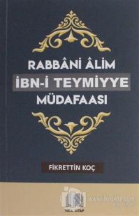 Rabbani Alim İbn-i Teymiyye Müdafaası