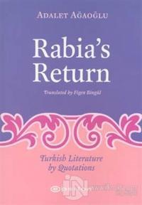 Rabia's Return