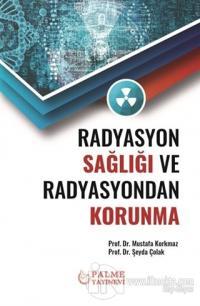 Radyasyon Sağlığı ve Radyasyondan Korunma