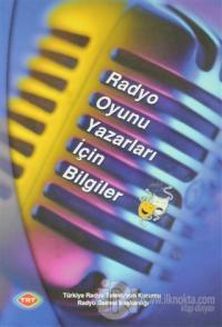 Radyo Oyunu Yazarları İçin Bilgiler