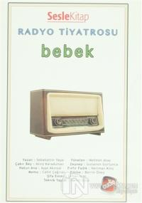 Radyo Tiyatrosu - Bebek