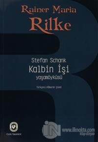 Rainer Maria Rilke / Kalbin İşi