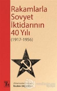 Rakamlarla Sovyet İktidarının 40 Yılı (1917-1956)