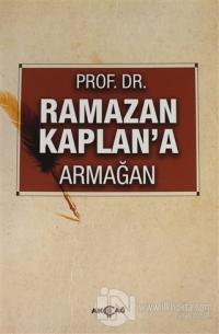 Ramazan Kaplan'a Armağan