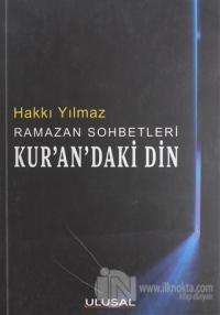 Ramazan Sohbetleri Kur'an'daki Din