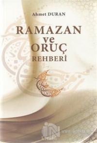 Ramazan ve Oruç Rehberi %25 indirimli Ahmet Duran