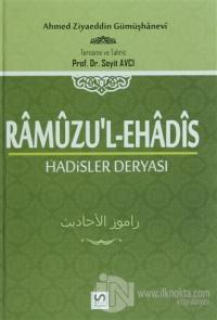 Ramuzu'l-Ehadis 1. Cilt: Hadisler Deryası (Ciltli)