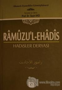 Ramuzu'l-Ehadis 2. Cilt: Hadisler Deryası (Ciltli)
