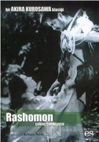 Rashomon Bir Akira Kurosawa Klasiği