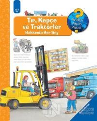 Ravensburger Maksi - Tır Kepçe ve Traktörler Hakkında Her Şey (Ciltli)