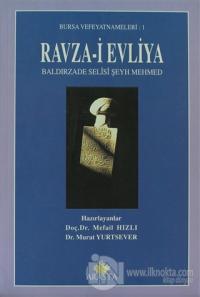 Ravza-i Evliya Baldırzade Selisi Şeyh Mehmed