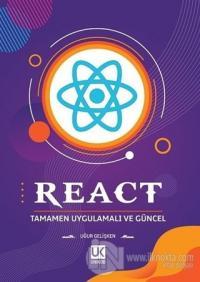 React - Tamamen Uygulamalı ve Güncel