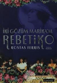 Rebetiko  İki Gözüm Marika'm