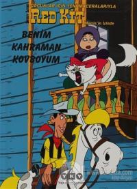 Red Kit 11 - Benim Kahraman Kovboyum