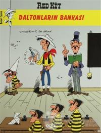 Red Kit Sayı: 57 Daltonların Bankası