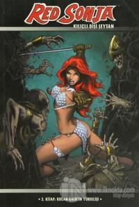Red Sonja Kılıçlı Şeytan 3. Kitap: Kulan Gath'ın Yükselişi