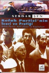 Refah Partisi'nin Teori ve Pratiği Refah Partisi: Adil Düzen ve Kapitalizm