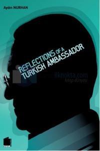 Reflections of a Turkish Ambassador