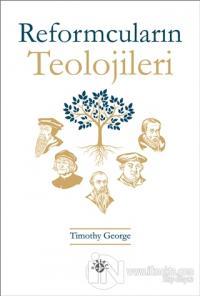Reformcuların Teolojileri