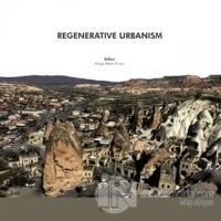 Regenerative Urbanism