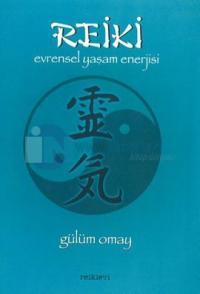 Reiki: Evrensel Yaşam Enerjisi