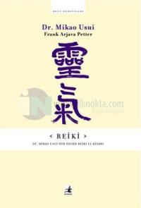 Reiki-Dr.Mikao Usui'nin Özgün El Kitabı