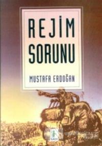 Rejim Sorunu