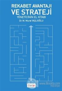 Rekabet Avantajı ve Strateji
