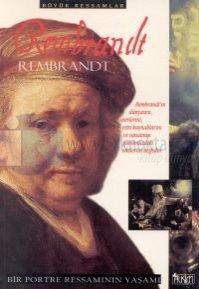 Rembrandt Bir Portre Ressamının Yaşamı