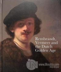 Rembrandt, Vermeer and the Dutch Golden Age (Ciltli)