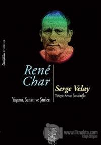 Rene Char / Yaşamı, Sanatı ve Şiirleri