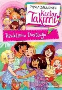 Renklerin Dostluğu - Kızlar Takımı